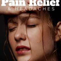 Natural Remedies for Pain Relief and Headaches