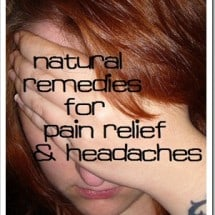 What Natural Remedies do you Use for Pain Relief?