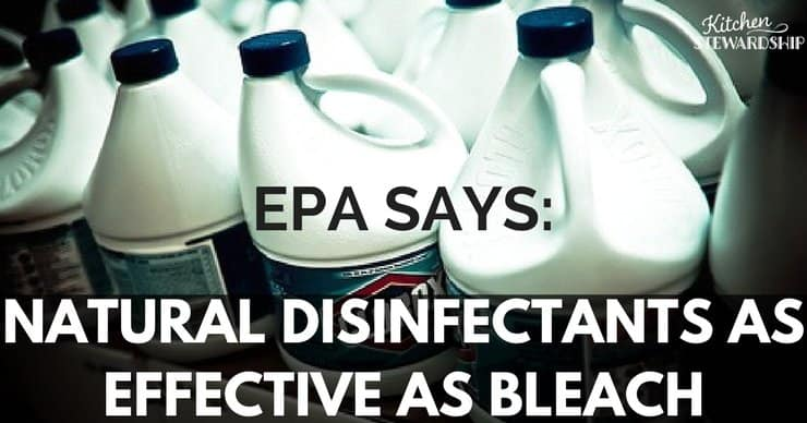 Is Natural Disinfectant as effective as bleach
