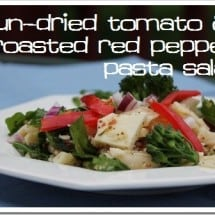 Sun-Dried Tomato & Roasted Red Pepper Pasta Salad for a Crowd {Gluten-free Recipe}
