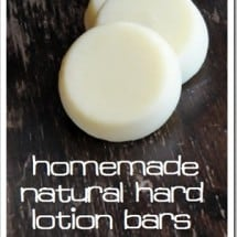 Homemade Hard Lotion: A Tale of a Distracted DIY Mom {GUEST POST}