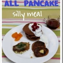 Make a Silly Meal: Pancakes, Pancakes, and More Pancakes