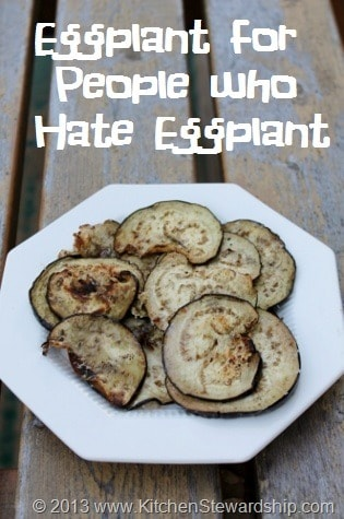 Eggplant Recipe for People who Hate Eggplant