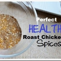Easy Oven-Roasted Chicken {with Bonus Health Benefits}