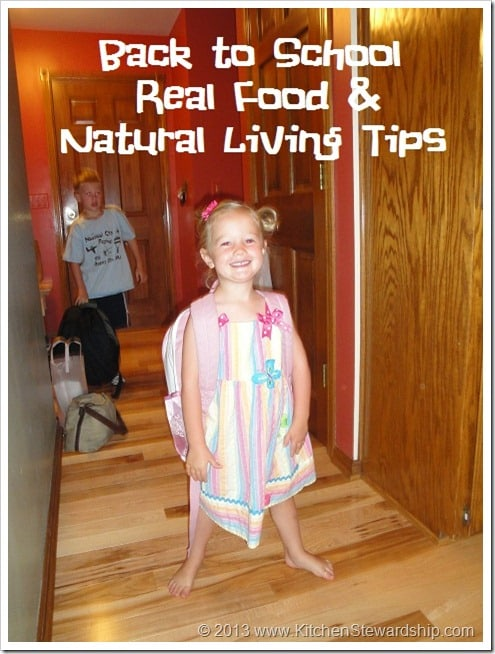 back to school real food and natural living tips