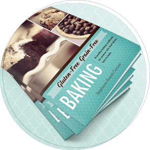 Gluten-Free Grain-Free Baking: a healthy baking cookbook for mamas who don't know how to bake!