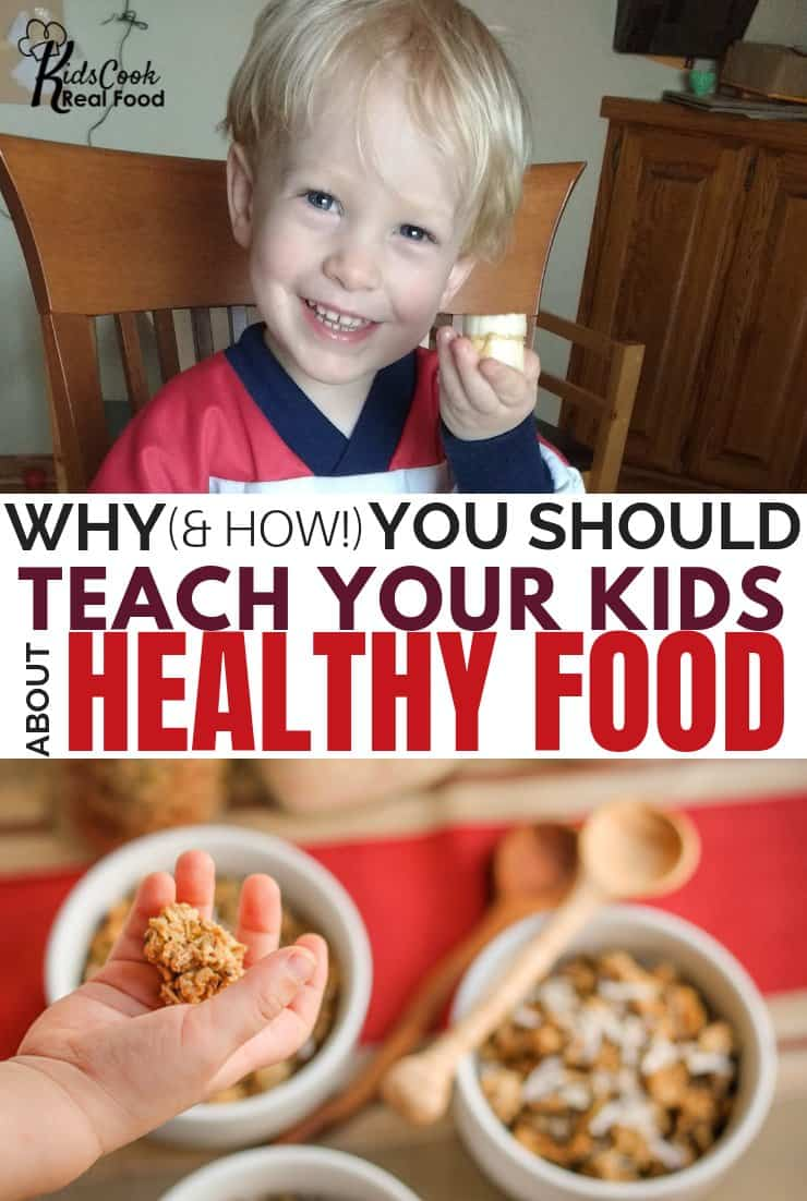 Why and How You Should Teach Your Kids About Healthy Food