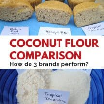 How do 3 Different Brands of Coconut Flour Differ? {REVIEW}