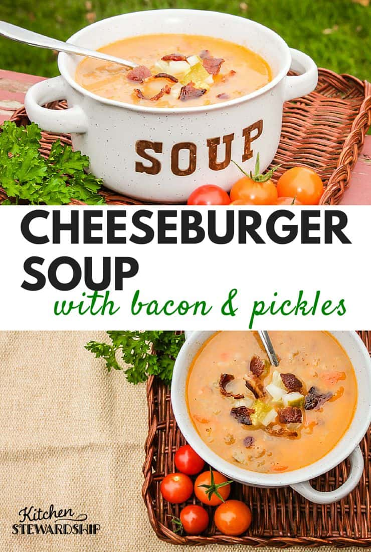 This Cheeseburger Soup Recipe is just what it sounds like, including the bacon and pickles - so healthy, kid-friendly, and simple