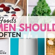 10 Real Foods Women Should Eat More Often for Good Health