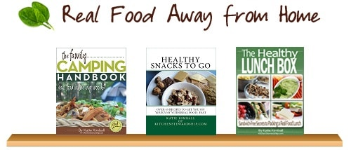 Real Food Away From Home. Covers of three cookbooks written by Katie Kimball.