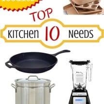 Top 10 Kitchen Items a Real Food (Frugal) Kitchen Needs