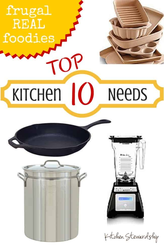 Top 10 Kitchen Items a Real Food Frugal Kitchen Needs