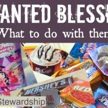 Unwanted Blessings – What to do With Them {GUEST POST}