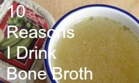 10 Reasons I Drink Bone Broth