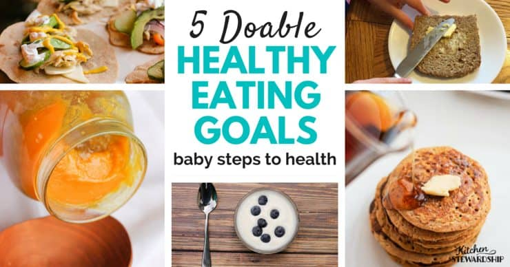 5 Doable healthy eating goals facebook