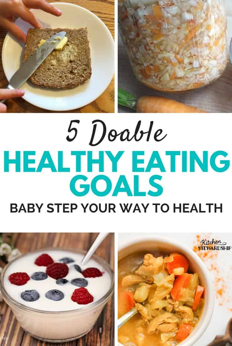 Making the switch to healthy eating doesn't have to be hard! Find out my top 5 teeny tiny totally doable healthy eating goals! #5 will give you the most bang for your buck!