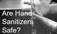 Are Hand Sanitizers Safe