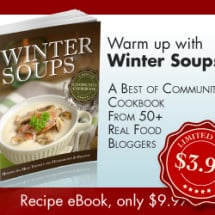 $ave Naturally with Real Foodie Deals (2/2 — Last chance Winter Soups, Faithful Meals 40% off, Free Healthy Eating Pinterest Party)