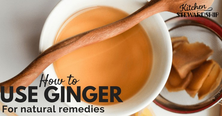 Use ginger for natural remedies