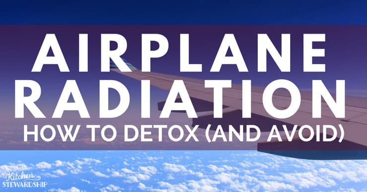 Do You Need to Detox from Radiation After Flying on a Plane?