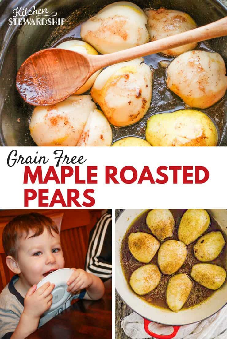 maple roasted pears - Nourished Kitchen