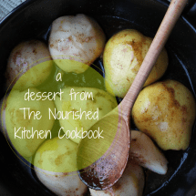 Recipe: Maple Roasted Pears, a Dessert from The Nourished Kitchen Cookbook