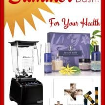 For Your Health Summer {GIVEAWAY – NOW CLOSED} Over $700 Value…Blendtec Included
