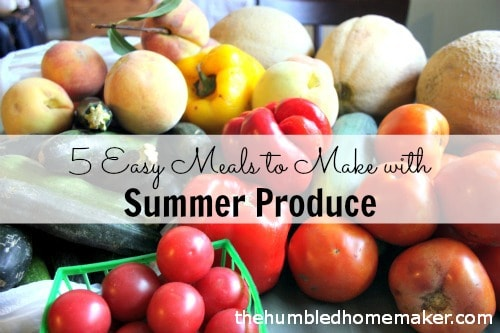 5-Easy-Meals-to-Make-with-Summer-Produce