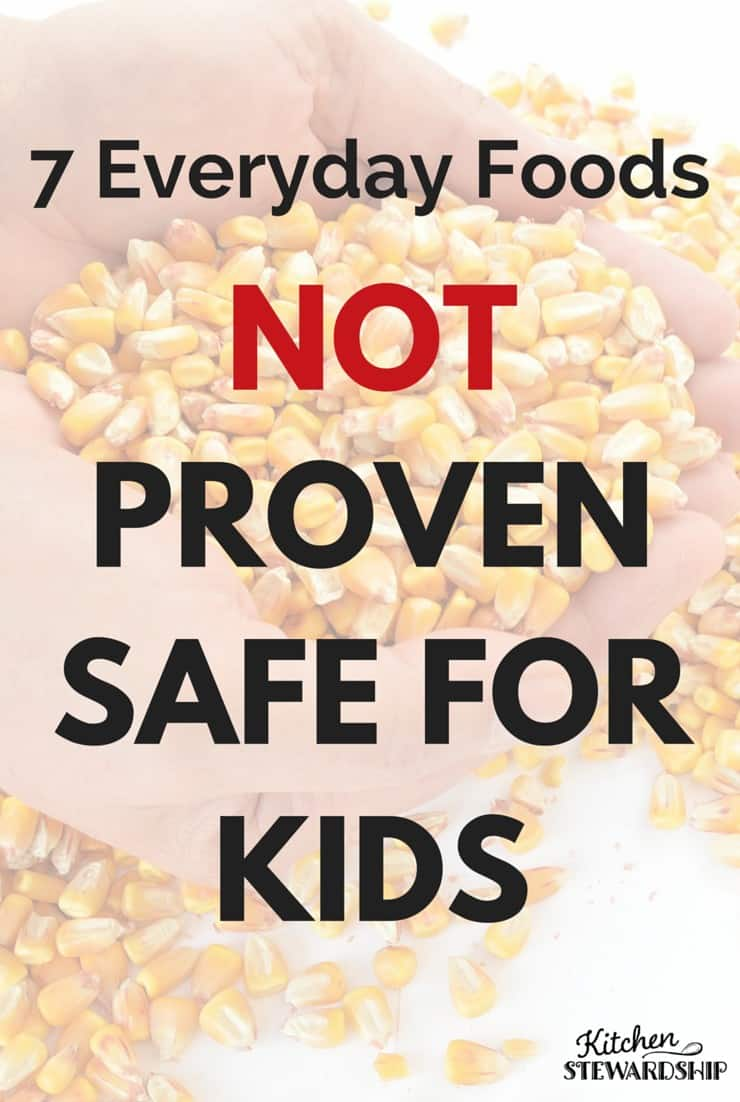 7 Everyday Foods Not Proven Safe For Kids
