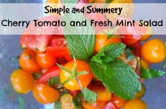 Simple and Summery Cherry Tomato and Fresh Mint Salad Recipe