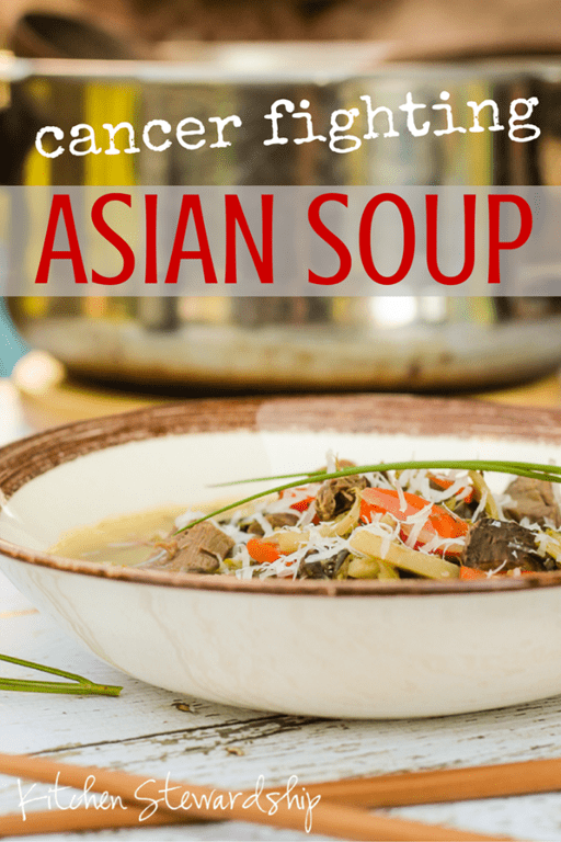 Cancer Fighting Vegetable Soup Recipe with an Asian Twist. Fight cancer naturally with these super foods. Simple, easy and filling, this vegetable soup is perfect during chemo treatment. My dad kicked chemo's butt and I swear it's partly because of this soup!