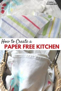 Ditch the Disposables and Have a Paper-Free Kitchen