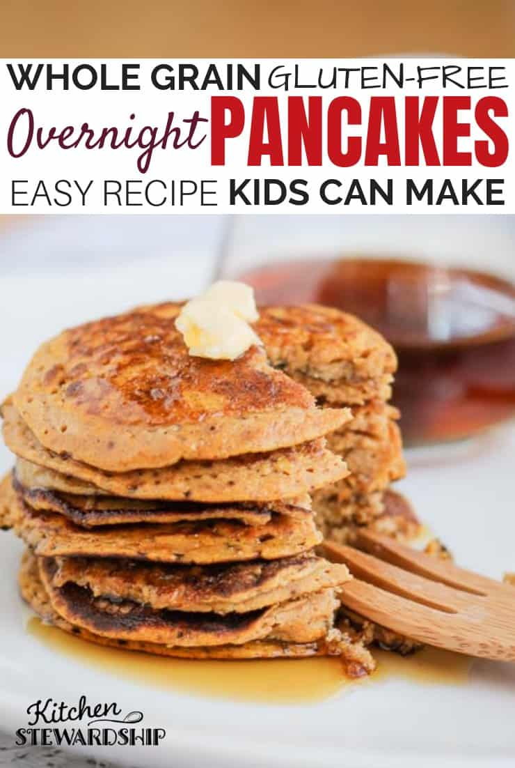 A stack of whole-grain gluten-free overnight pancakes with a pat of butter. Easy recipe kids can make.