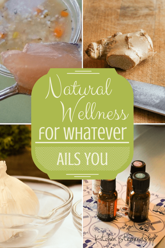 Natural Wellness for Whatever Ails You
