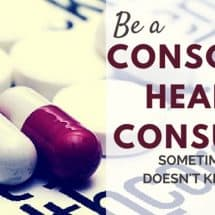 Monday Mission: Be a Conscious Health Consumer