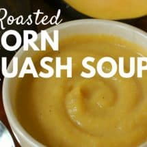 Maple Roasted Acorn Squash Soup Recipe {GUEST POST}
