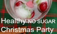 Healthy Christmas Party, no sugar