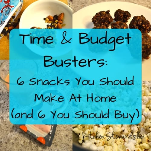 Time & Budget Busters: 6 Snacks You Should Make At Home