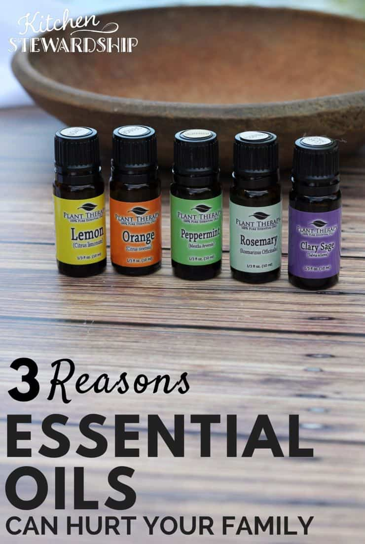 3 Reasons Essential Oils Could Hurt Your Family. Just because something is natural doesn't mean it's safe.