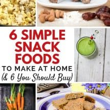 Time & Budget Busters: 6 Snack Foods You Should Make At Home (And 6 You Should Buy)