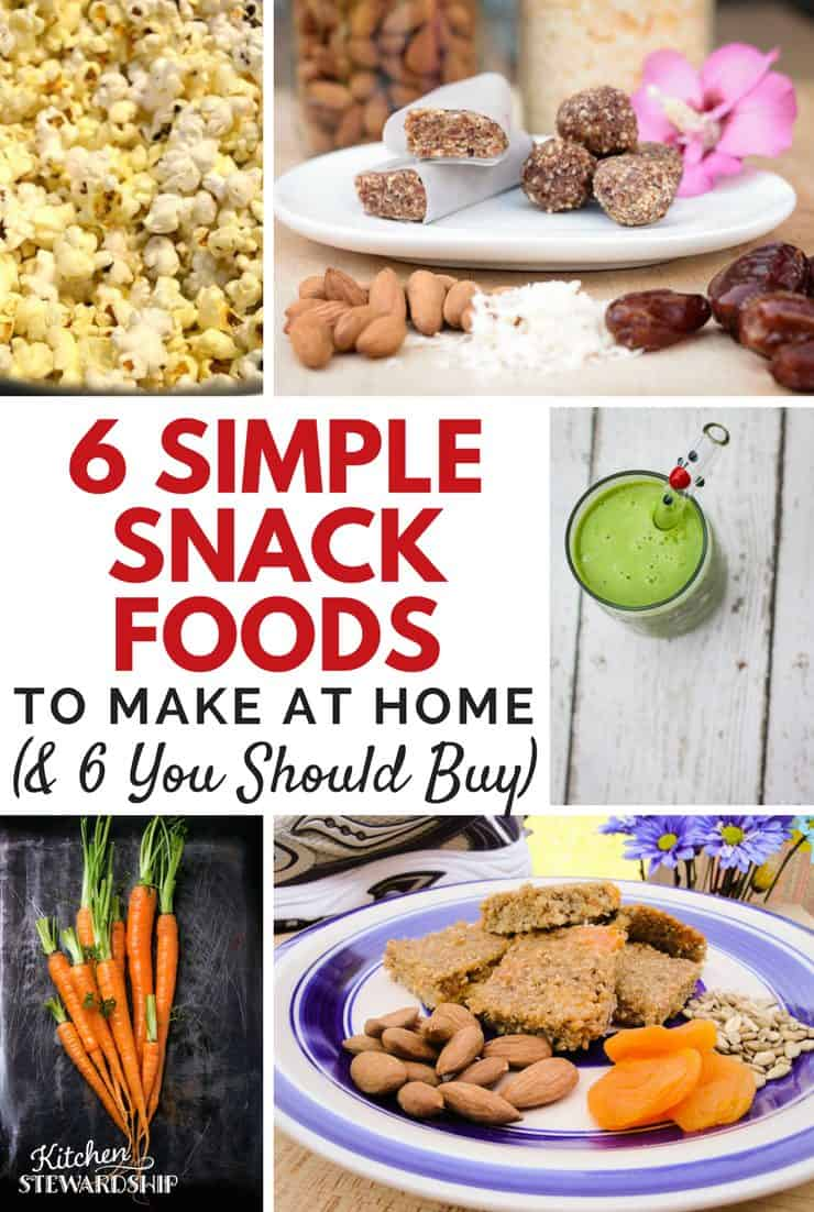 6 Snack Foods to Make At Home