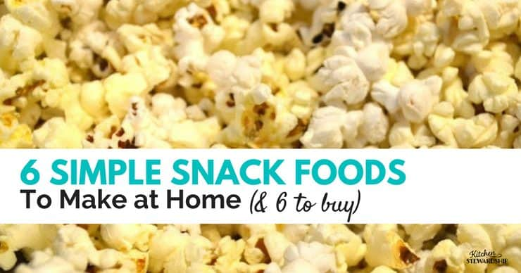 Time budget busters 6 snack foods you should make at home and 6 6 snack foods to make at home sisterspd
