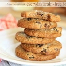 Cut Grains, Not Baking with New Cookbook {RECIPE: Almost Oatmeal Cookies}