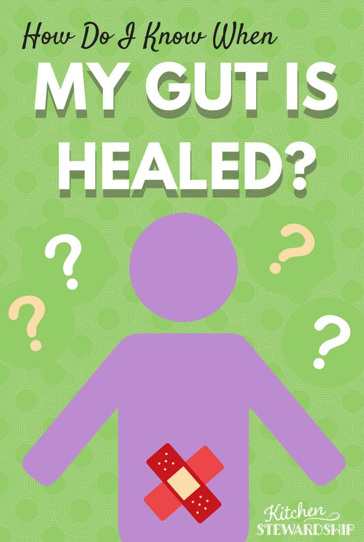 How Do I Know When My Gut Is Healed 1 P