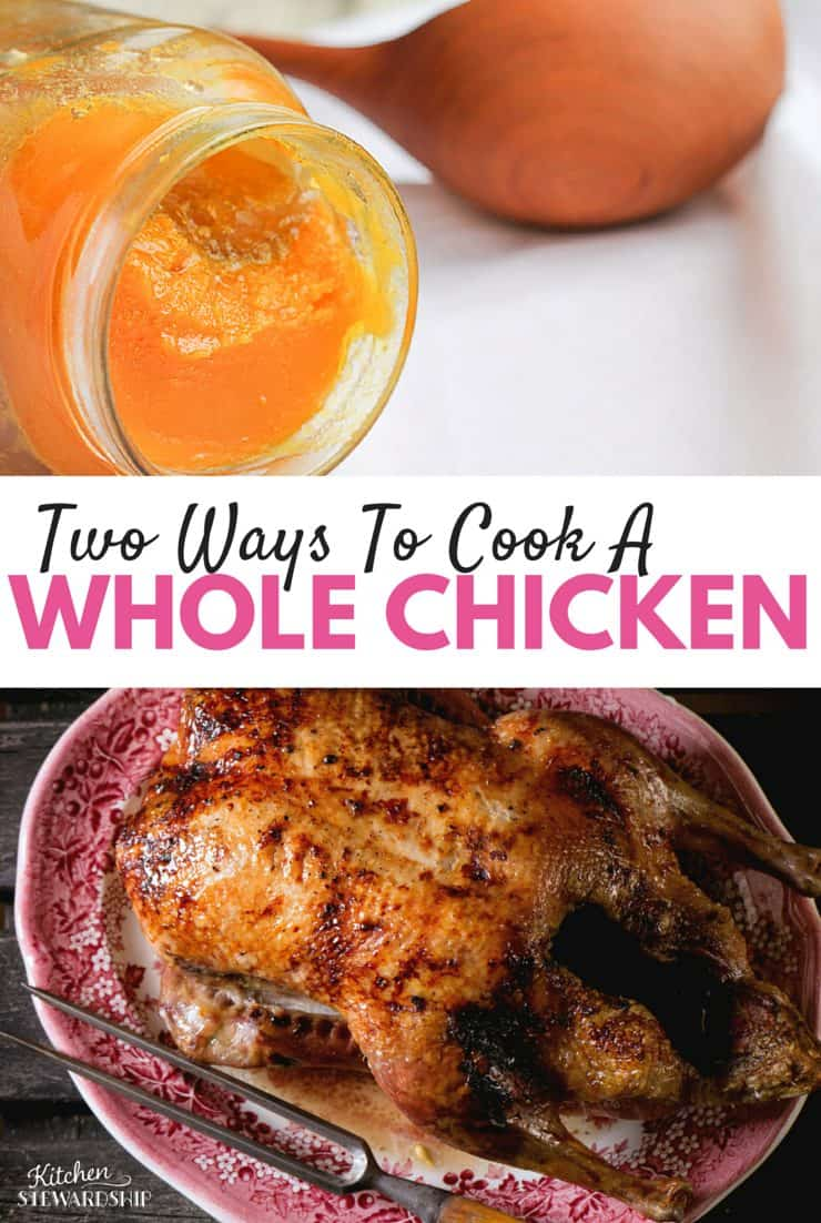 Two Ways To Cook A whole chicken pinterest