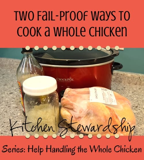Two Fail-Proof Ways to Cook A Whole Chicken