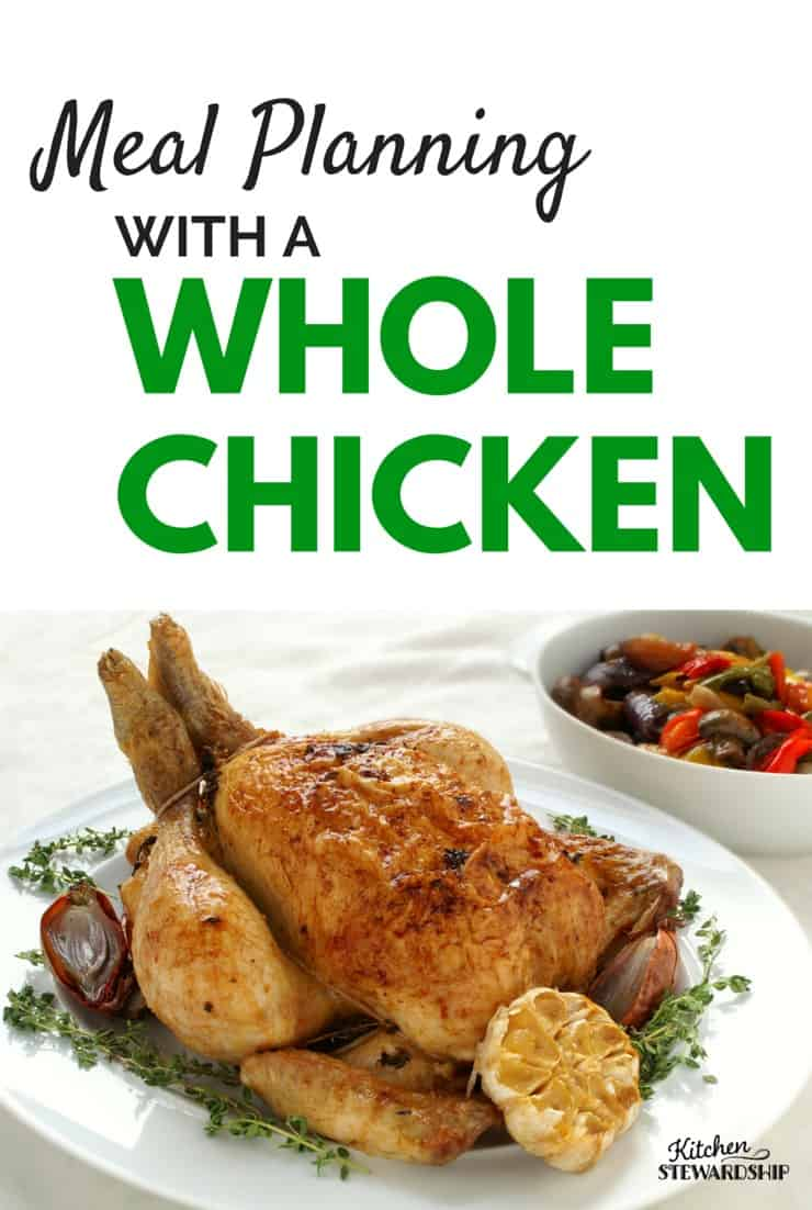 meal planning with a whole chicken