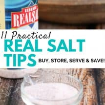 11 Practical Tips to Buy, Store, and Serve Your Salt {And Save Money!}