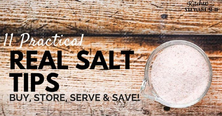 Great tips for where to buy real salt, how to store it and even different ways to use it! Can't wait to get started with some!
